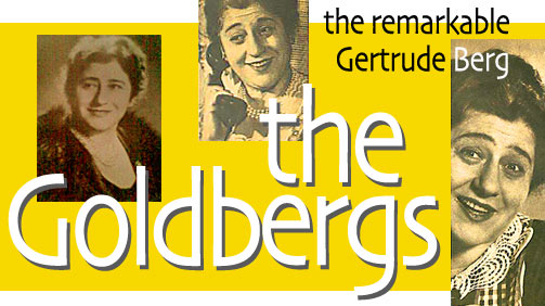 The Goldbergs : Gertrude Berg