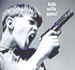 Kids, Guns & TV commercials