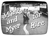Mack & Myer For Hire