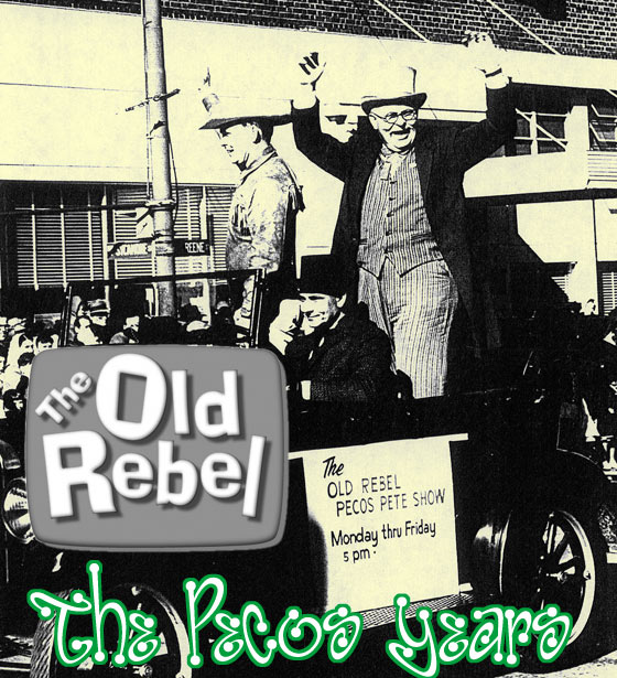 Old Rebel Pecos Pete Show