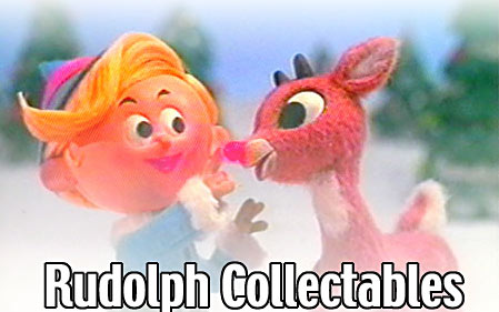 Rudolph The Red Nosed Reindeer Collectibles