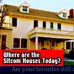 Sitcom Houses - where are they now?