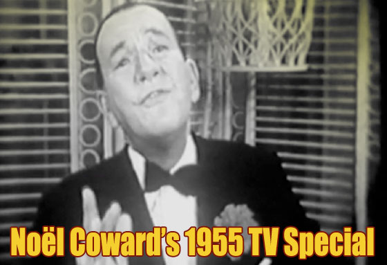 Noel Coward's 1955 TV Special