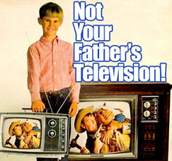 Not Your Father's TV