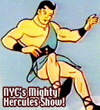 NYC's Local Kid Shows: Mighty Hercules