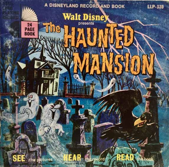 Disneyland Records + The Haunted Mansion