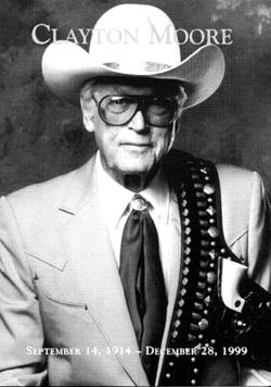 Clayton Moore / The Lone Ranger