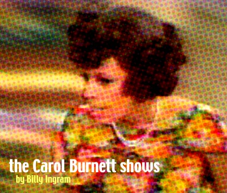The Carol Burnett Show / Carol Burnett on TV